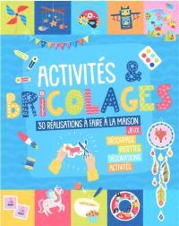Activités & bricolages