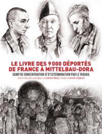 Le livre des 9.000 déportés de France à Mittelbau-Dora