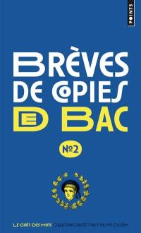 Brèves de copies de bac. Volume 2,