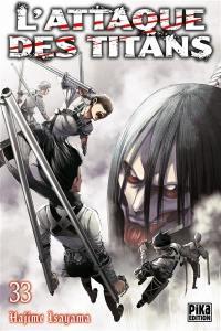 L'attaque des titans. Volume 33,
