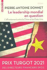Le leadership mondial en question