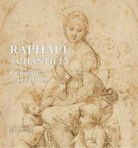 Raphaël à Chantilly