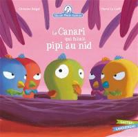 Mamie Poule raconte. Volume 7, Le canari qui faisait pipi au nid