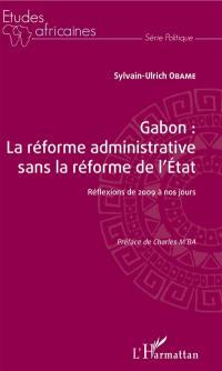Gabon : la réforme administrative sans la réforme de l'Etat