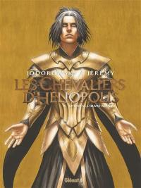 Les chevaliers d'Héliopolis. Volume 4, Citrinitas, l'oeuvre au jaune