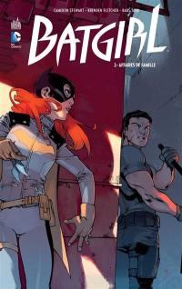 Batgirl. Volume 2, Affaires de famille