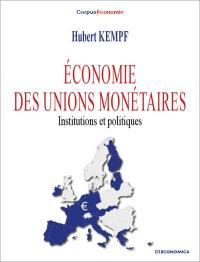 Economie des unions monétaires