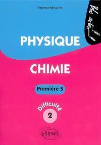 Physique chimie première S, niveau de difficulté 2