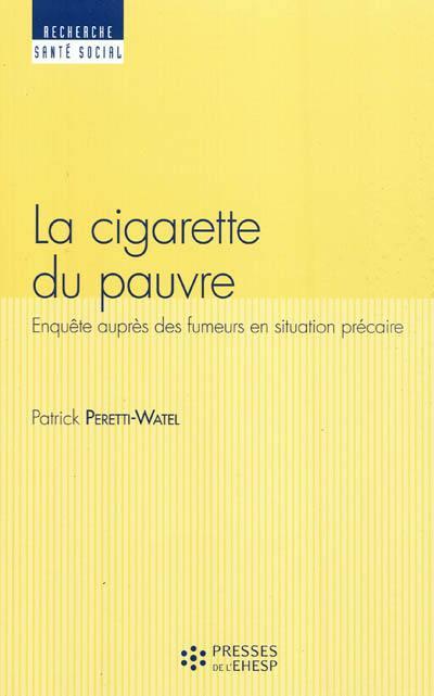 La cigarette du pauvre