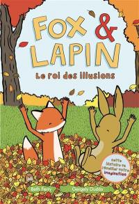 Fox & Lapin. Volume 2, Le roi des illusions