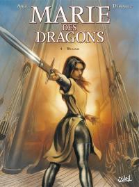 Marie des dragons. Volume 4, William