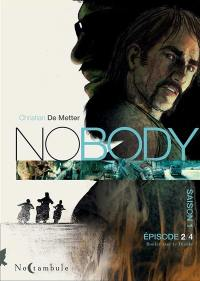 No body. Volume 2, Rouler avec le diable