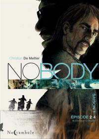 No body. Volume 2, Rouler avec le diable