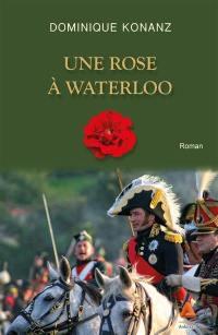 Une rose à Waterloo