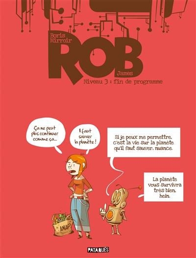 Rob. Volume 3, Obsolescence programmée
