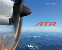 ATR : nouveaux horizons