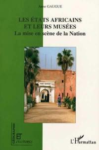 Les Etats africains et leurs musées