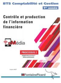 Contrôle et production de l'information financière, BTS comptabilité et gestion 1re année : processus 2 : applications PGI & ateliers professionnels