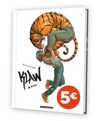 Klaw. Volume 1, Eveil