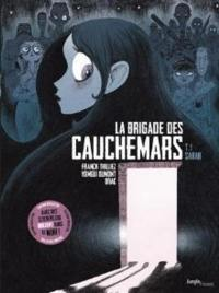 La brigade des cauchemars. Vol. 1. Sarah