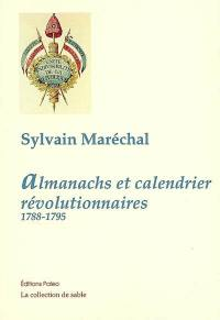 Almanachs et calendrier révolutionnaires, 1788-1795