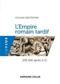 L'Empire romain tardif