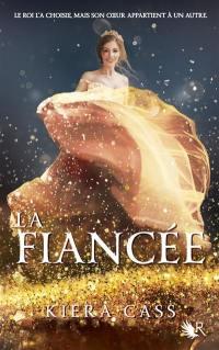 La fiancée. Volume 1,