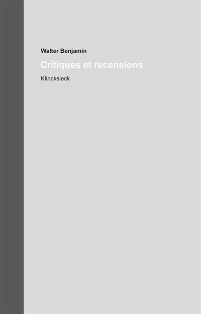 Oeuvres complètes, Critiques et recensions, Vol. 13