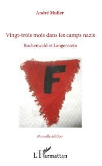 Vingt-trois mois dans les camps nazis