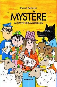 Mystères au pays des myrtilles