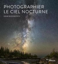 Photographier le ciel nocturne