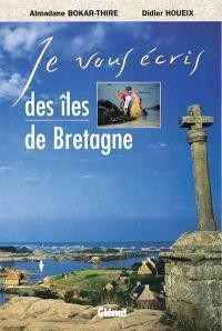 Je vous écris des îles de Bretagne