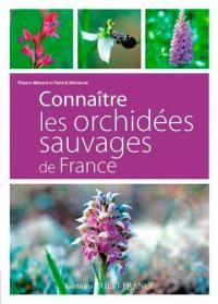 Connaître les orchidées sauvages de France