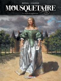 Mousquetaire. Volume 2, Eloïse de Grainville