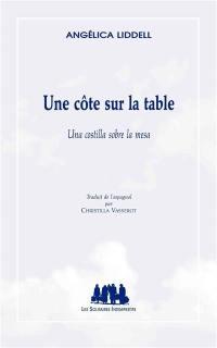 Une côte sur la table = Una costilla sobre la mesa