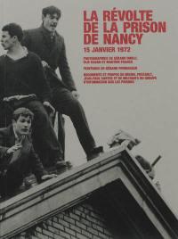 La révolte de la prison de Nancy