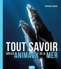 Tout savoir sur les animaux de la mer