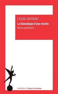La généalogie d'une révolte