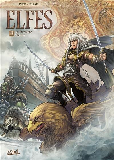 Elfes. Volume 8, La dernière ombre