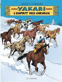 Yakari. Volume 40, L'esprit des chevaux