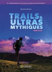 Trails et ultras mythiques