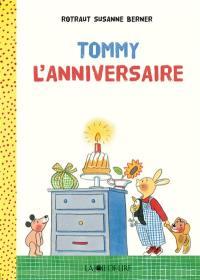 Tommy, L'anniversaire