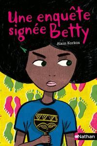 Une enquête signée Betty