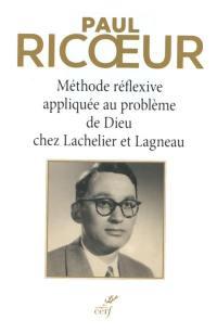 Méthode réflexive appliquée au problème de Dieu chez Lachelier et Lagneau