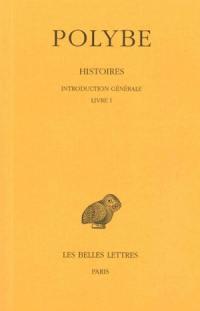 Histoires. Volume 1, Introduction générale *** Livre I