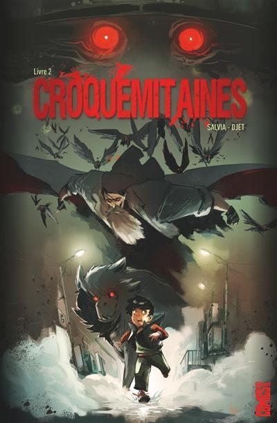 Croquemitaines. Volume 2,