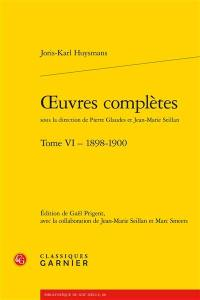 Oeuvres complètes. Vol. 6. 1898-1900