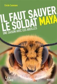 Il faut sauver le soldat Maya