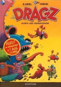 Les Dragz. Volume 1, Alerte aux envahisseurs