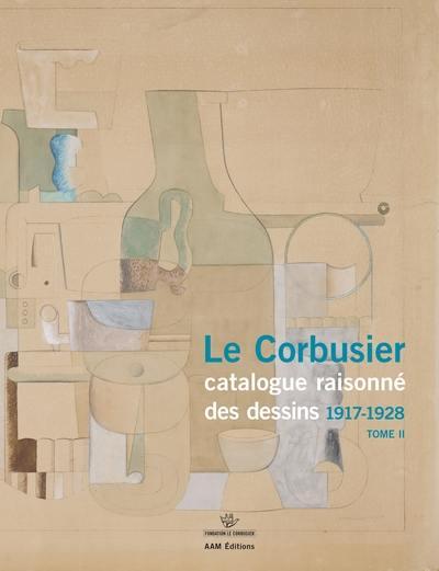 Le Corbusier. Volume 2, 1917-1928